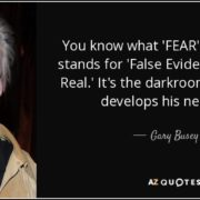 Fear False Evidence Appearing Real