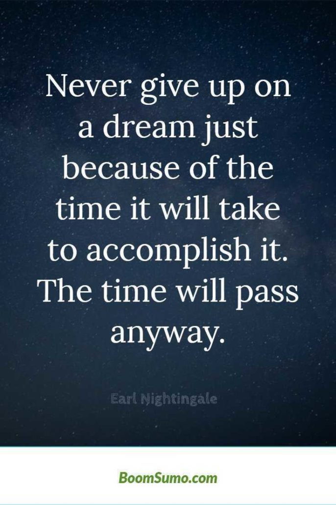 never give up on a dream earl nightengale